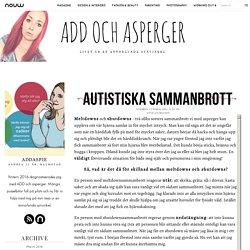 NPF BLOGGEN: Autistiska sammanbrott