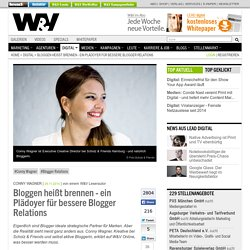 Bloggen heißt brennen - ein Plädoyer für bessere Blogger Relations