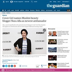 Cover Girl names Muslim beauty blogger Nura Afia as newest ambassador