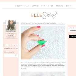 Beauty Blogger in Atlanta: DIY Shower Jellies Jewels DIY (LUSH Inspired)