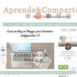 Crear un blog en Blogger para Dummies: configuración II