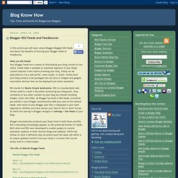 Blogger RSS Feeds and Feedburner