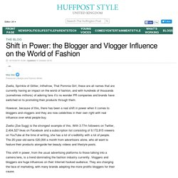 Shift in Power: the Blogger and Vlogger Influence on the World of Fashion