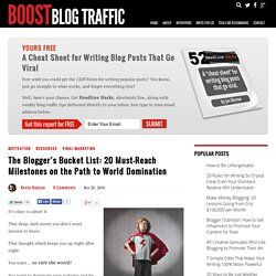 The Blogger's Bucket List: 20 Must-Reach Milestones on the Path to World Domination