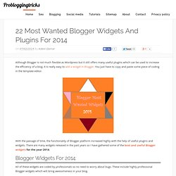 22 Most Wanted Blogger Widgets and Plugins for 2014