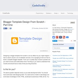 Blogger Template Design From Scratch - Part One