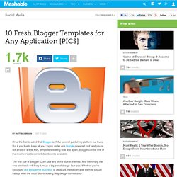 10 Fresh Blogger Templates for Any Application [PICS]