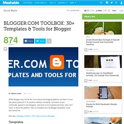 BLOGGER.COM TOOLBOX: 30+ Templates & Tools for Blogger