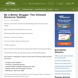 Be a Better Blogger: The Ultimate Resource Toolbox