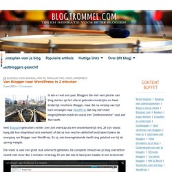 Van Blogger naar WordPress in 2 minuten - Blogtrommel.com