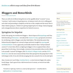 Bloggers and Bowerbirds - Incisive.nu