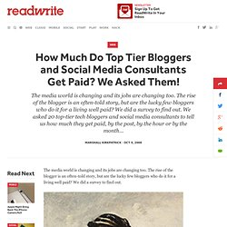 How Much Do Top Tier Bloggers and Social Media Consultants Get Paid? We Asked Them!