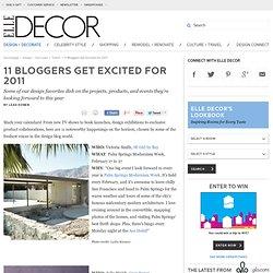 11 Bloggers Get Excited for 2011 -Elle-decor-elledecor.com