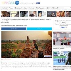 10 bloggers expertos en viajes que te ayudarán a darle la vuelta al mundo