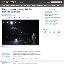 Bloggers carry growing fashion industry influence