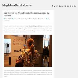 ¡Ya fueron los Avon Beauty Bloggers Awards by Grazia! ~ Magdalena Ferreira Lamas