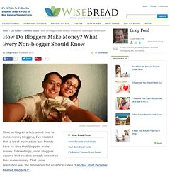 How Do Bloggers Make Money? What Every Non-blogger Should Know