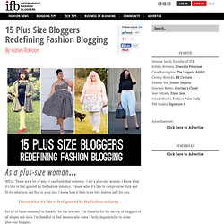 15 Plus Size Bloggers Redefining Fashion Blogging
