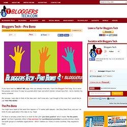 Bloggers Tech - Pro Bono