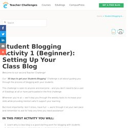 Student Blogging Activity 1 (Beginner): Setting Up Your Class Blog