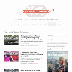 Blogging Tips Archives - A Globe Well Travelled