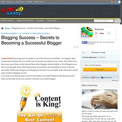 Blogging Success – Secrets to Becoming a Successful Blogger