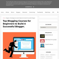 Top Blogging Courses for Beginners to Build A Successful Blogger. - Earn money Make money online Online Income Digital , Support , Bengal