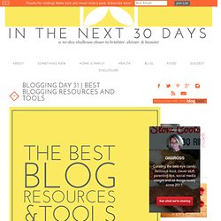 Best Blogging Resources and Tools - In The Next 30 Days