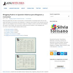 Blogging Rubric in Spanish: Rúbrica para Bloguear y Comentar