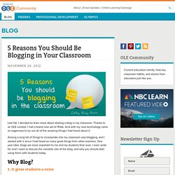 5 Reasons Why You Should Be Blogging In Your Classroom