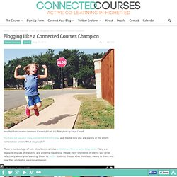 Blogging Like a Connected Courses Champion