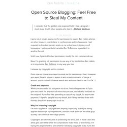 Open Source Blogging: Feel Free to Steal My Content | zen habits