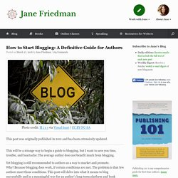 How to Start Blogging: A Definitive Guide for Authors