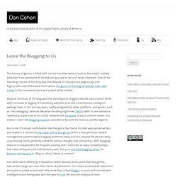 Leave the Blogging to Us