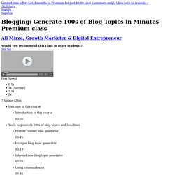 Blogging: Generate 100s of Blog Topics in Minutes