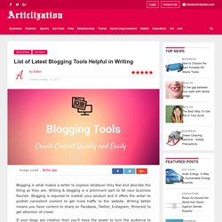 List of Latest Blogging Tools Helpful in Writing