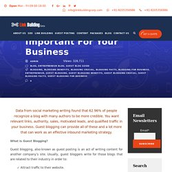 Need of Guest Blogging? Why Its Important For Your Business