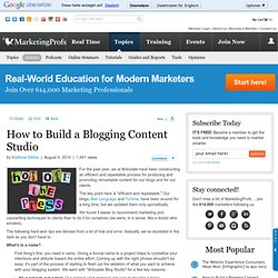 How to Build a Blogging Content Studio