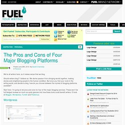 The Pros and Cons of Four Major Blogging Platforms