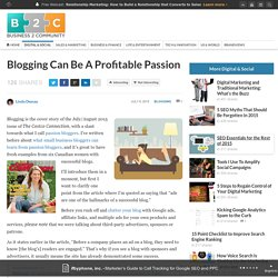 Blogging Can Be A Profitable Passion