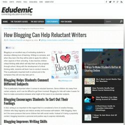 How Blogging Can Help Reluctant Writers