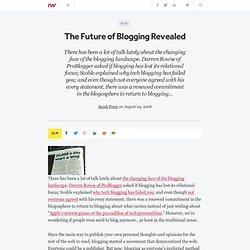 The Future of Blogging Revealed - ReadWriteWeb