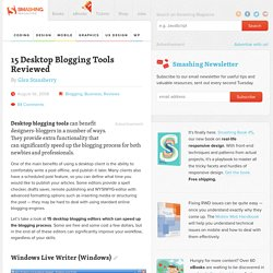 15 Desktop Blogging Tools Reviewed | Developer's Toolbox