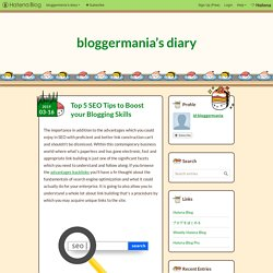 Top 5 SEO Tips to Boost your Blogging Skills - bloggermania's diary