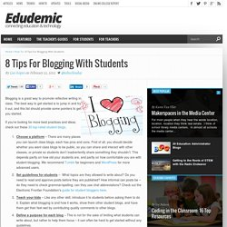 8 Tips For Blogging With Students