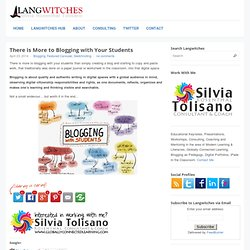 There is More to Blogging with Your Students
