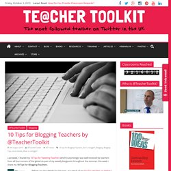 10 Tips for Blogging Teachers by