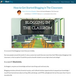 Blogging in The Classroom: How to Get Started