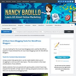 20 Must Have Blogging Tools For WordPress Bloggers