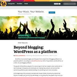 Beyond blogging: WordPress as a platform